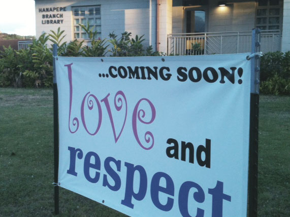 LOVE and RESPECT Kauai - Hanapepe class TONIGHT, July 9, 2013, 7pm
